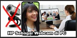 Menjadikan HP Android sebagai Webcam Laptop/PC